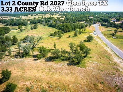3.33 Acres In Somervell County : Glen Rose : Somervell County : Texas