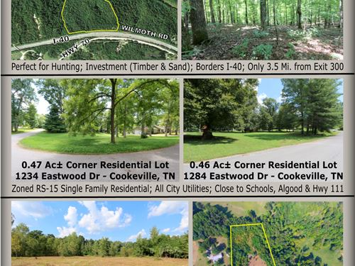2 Residential Lots & 3.6 Acre Tract : Cookeville : Putnam County : Tennessee