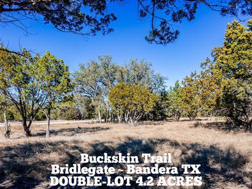 4.2 Acres In Bandera County : Bandera : Texas