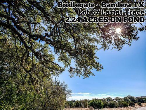 2.24 Acres In Bandera County : Bandera : Texas