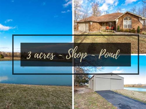 3 Acres, Quality Home, Stocked Po : Clever : Christian County : Missouri