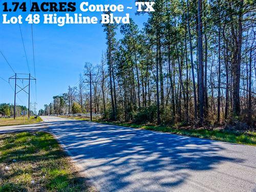 1.74 Acres In Montgomery County : Conroe : Montgomery County : Texas