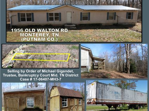 Double-Wide, Outbuildings & Trailer : Monterey : Putnam County : Tennessee