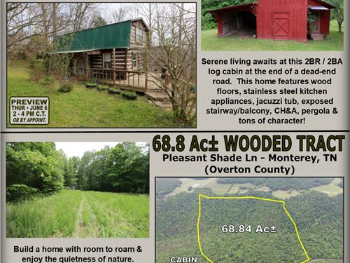 Cabin On 0.78 Ac & 68 Ac Tract : Monterey : Overton County : Tennessee