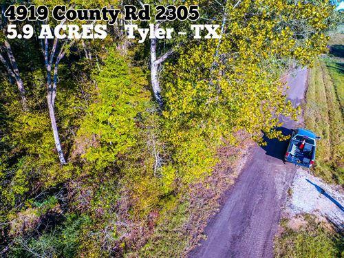5.92 Acres in Smith County : Tyler : Smith County : Texas